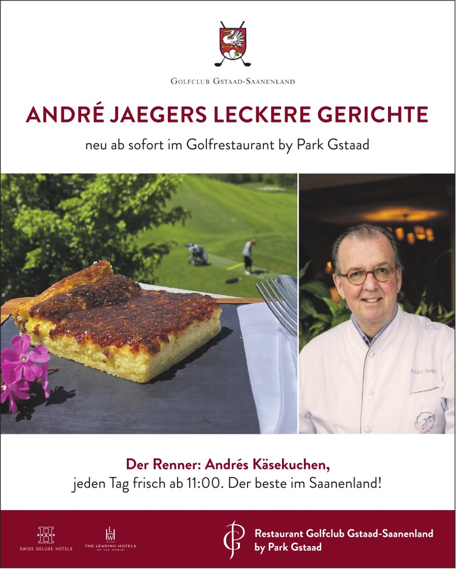 André Jaegers Leckere Gerichte - Golfrestaurant by Park Gstaad