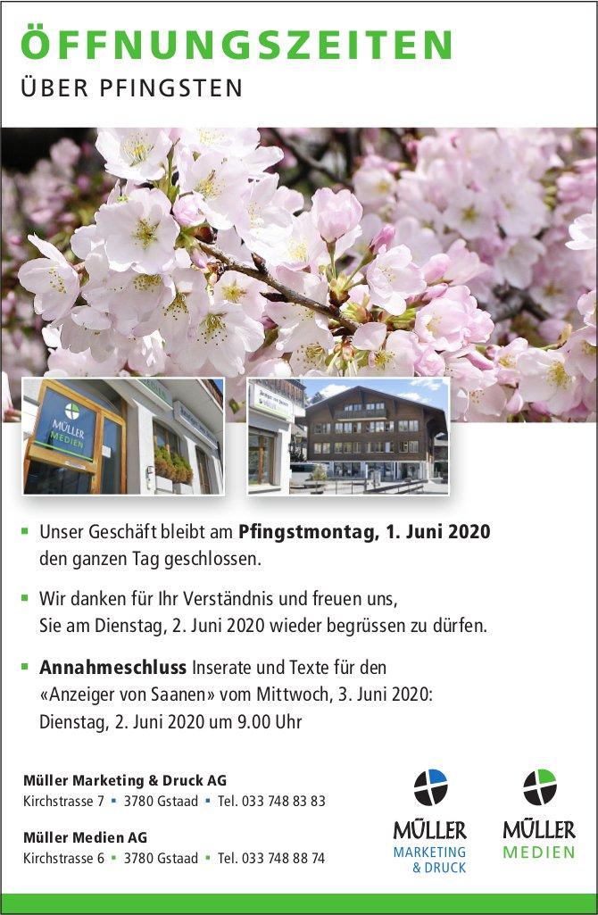Müller Marketing & Druck AG und Müller Medien AG,  Gstaad - ÖFFNUNGSZEITEN über Pfingsten