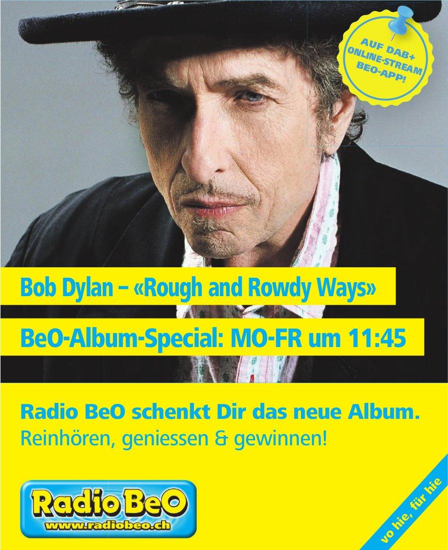 Radio BeO - Bob Dylan – «Rough and Rowdy Ways»