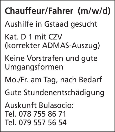 Chauffeur/Fahrer (m/w/d), Bulasocio, Gstaad, gesucht