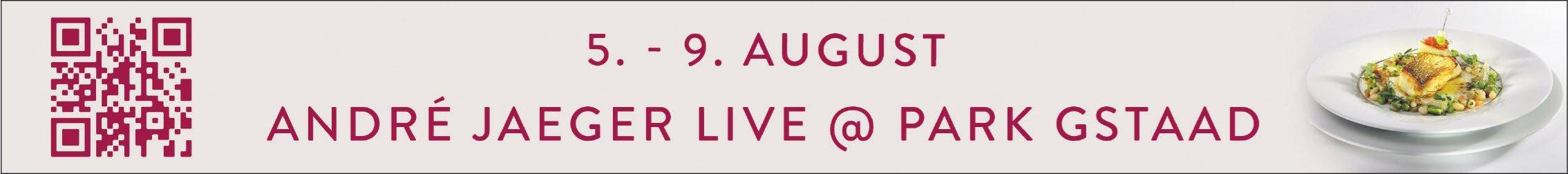 André Jäger Live vom 5. bis 9. August