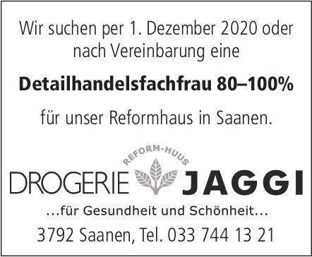 Detailhandelsfachfrau 80–100%, Drogerie Jaggi, Saanen, gesucht