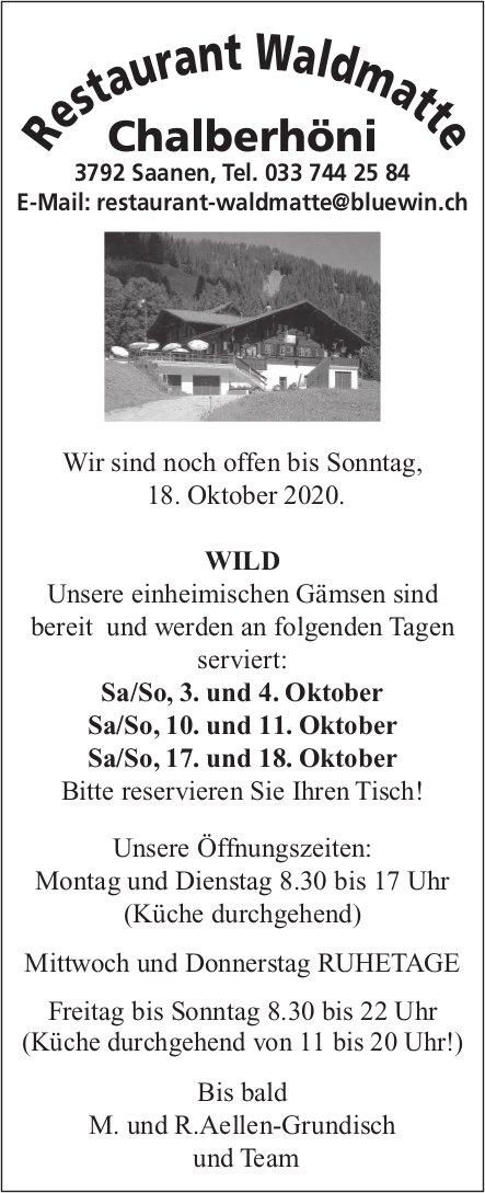 Restaurant Waldmatte Chalberhöni, Saanen - Wild - Unsere einheimischen Gämsen sind bereit