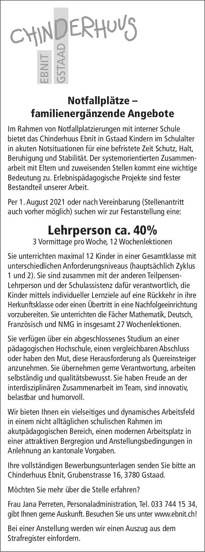 Lehrperson ca. 40%, Chinderhuus Ebnit, Gstaad, gesucht