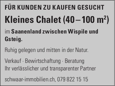 Kleines Chalet (40 – 100 m²), Saanenland, zu kaufen gesucht