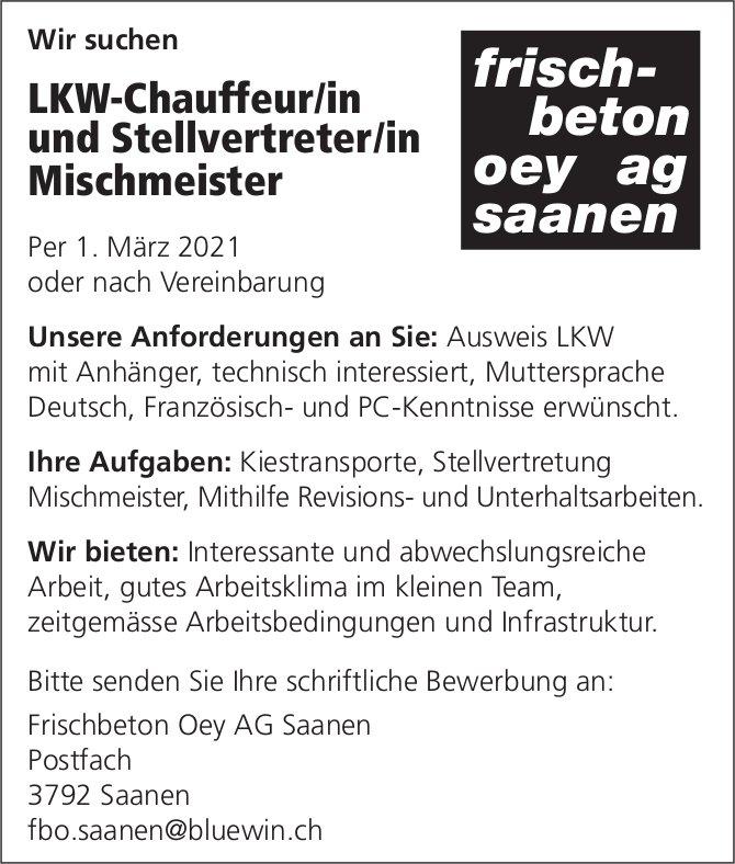 LKW-Chauffeur/in und Stellvertreter/in Mischmeister, Frischbeton Oey AG, Saanen, gesucht