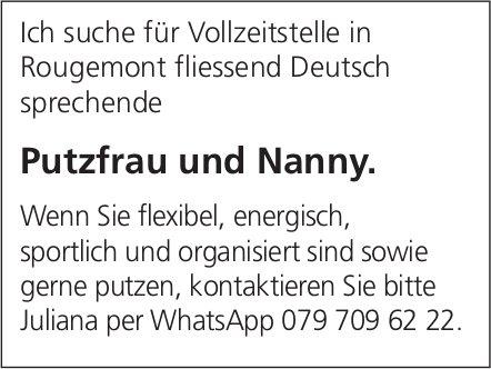 Putzfrau und Nanny, Rougemont, gesucht