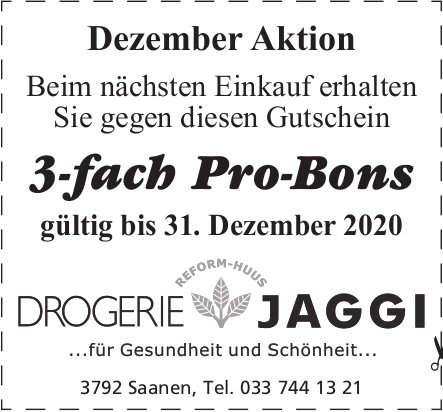 Drogerie Jaggi, Saanen - Dezember Aktion, 3-fach Pro-Bons