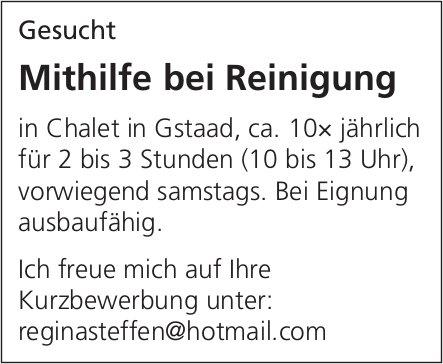 Mithilfe bei Reinigung Chalet, Gstaad, gesucht