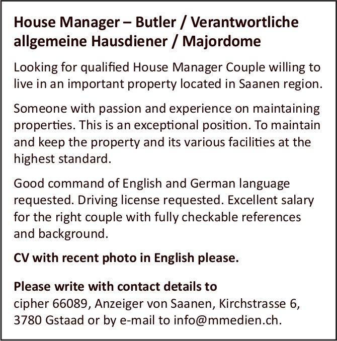 House Manager – Butler / Verantwortliche allgemeine Hausdiener / Majordome, Gstaad, gesucht