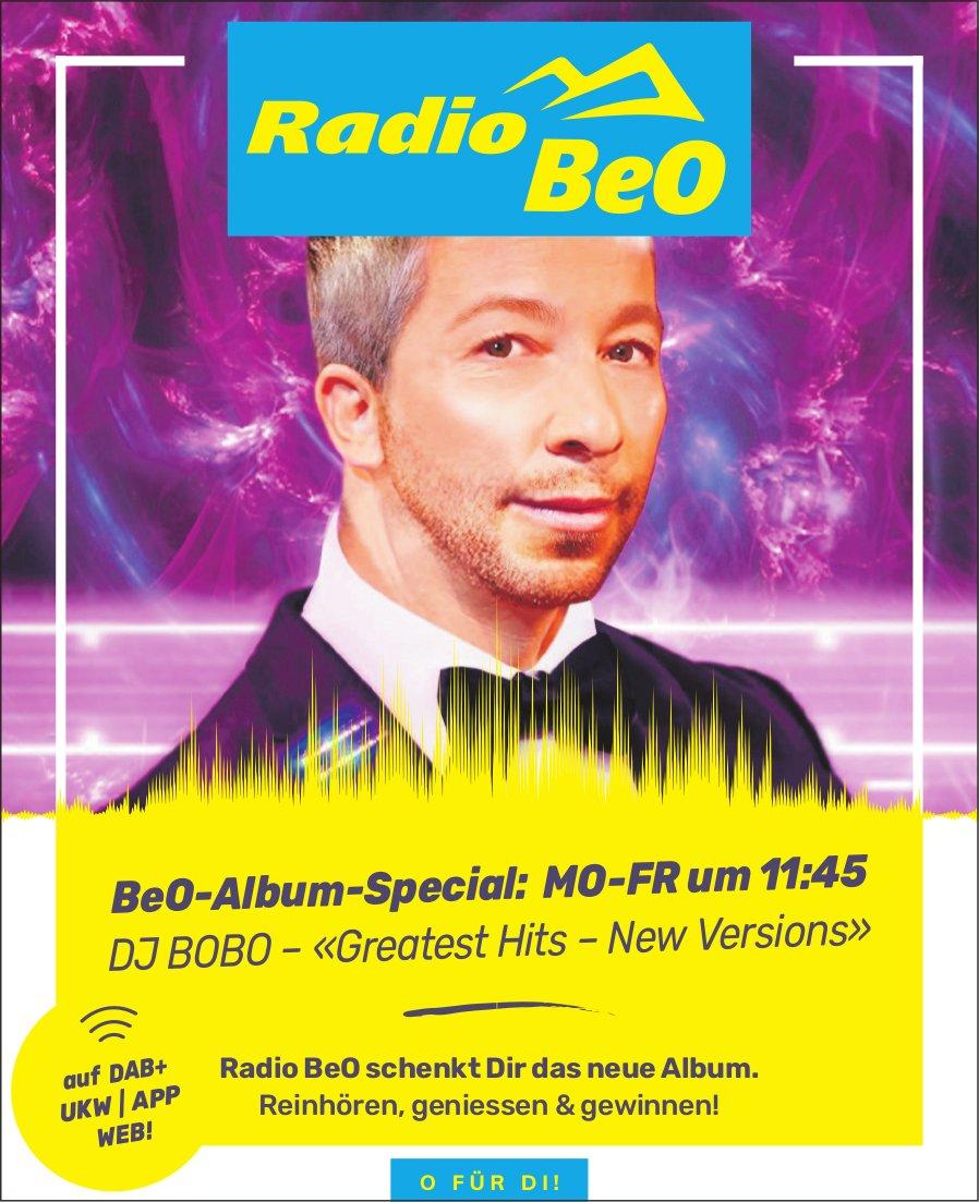 Radio BeO - BeO-Album-Special: DJ Bobo–«Greatest Hits–New Versions»