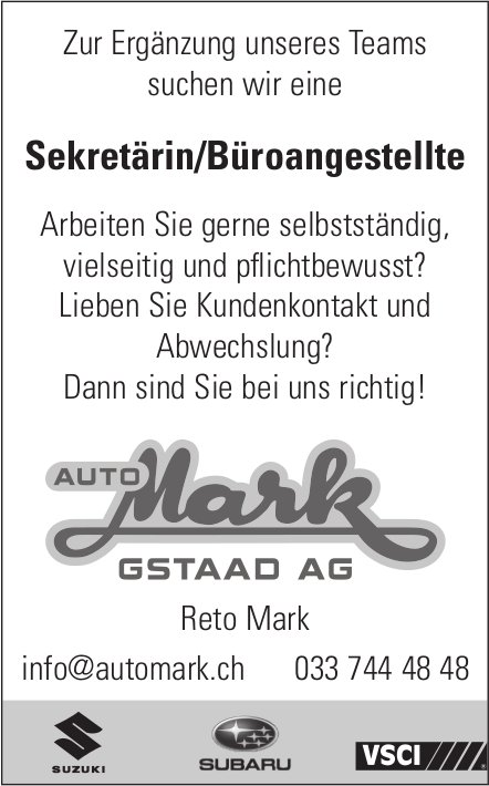 Sekretärin/Büroangestellte, Auto Mark AG, Gstaad, gesucht