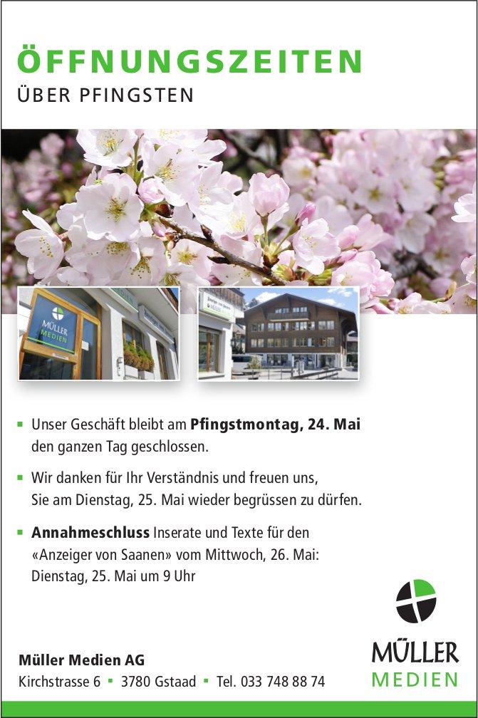 Müller Medien AG, Gstaad - Öffnungszeiten über Pfingsten