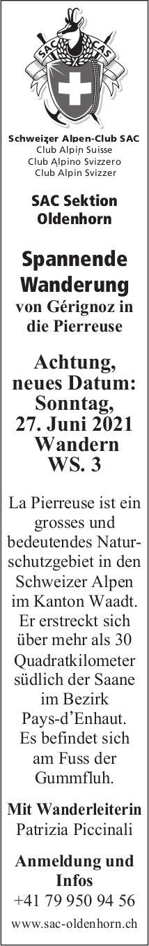 Spannende Wanderung von Gérignoz in die Pierreuse, 27. Juni, SAC Sektion Oldenhorn