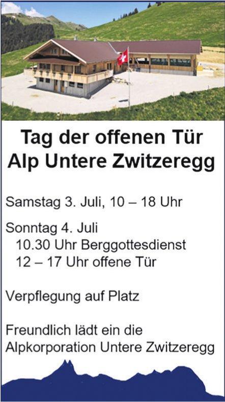 Tag der offenen Tür, 3. + 4. Juli, Alp Untere Zwitzeregg