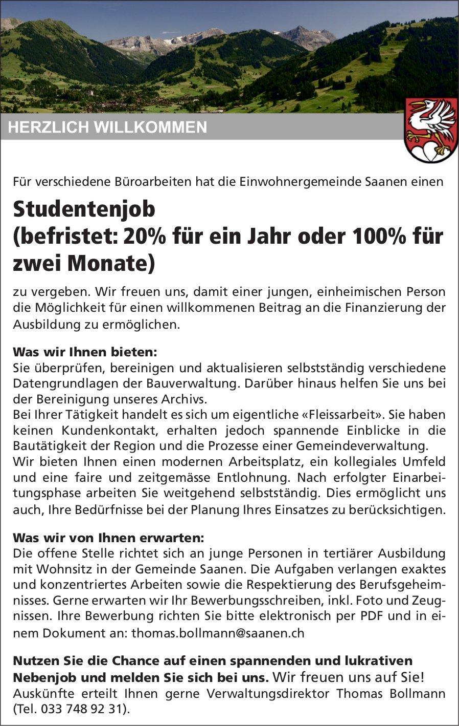 Studentenjob (befristet: 20% für ein Jahr oder 100% für zwei Monate), Gemeinde, Saanen, zu vergeben