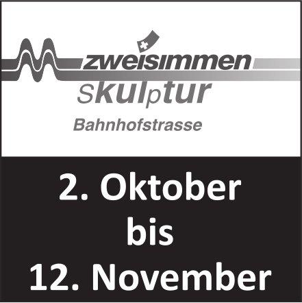 Skulptur, 2. Oktober - 12. November, Zweisimmen