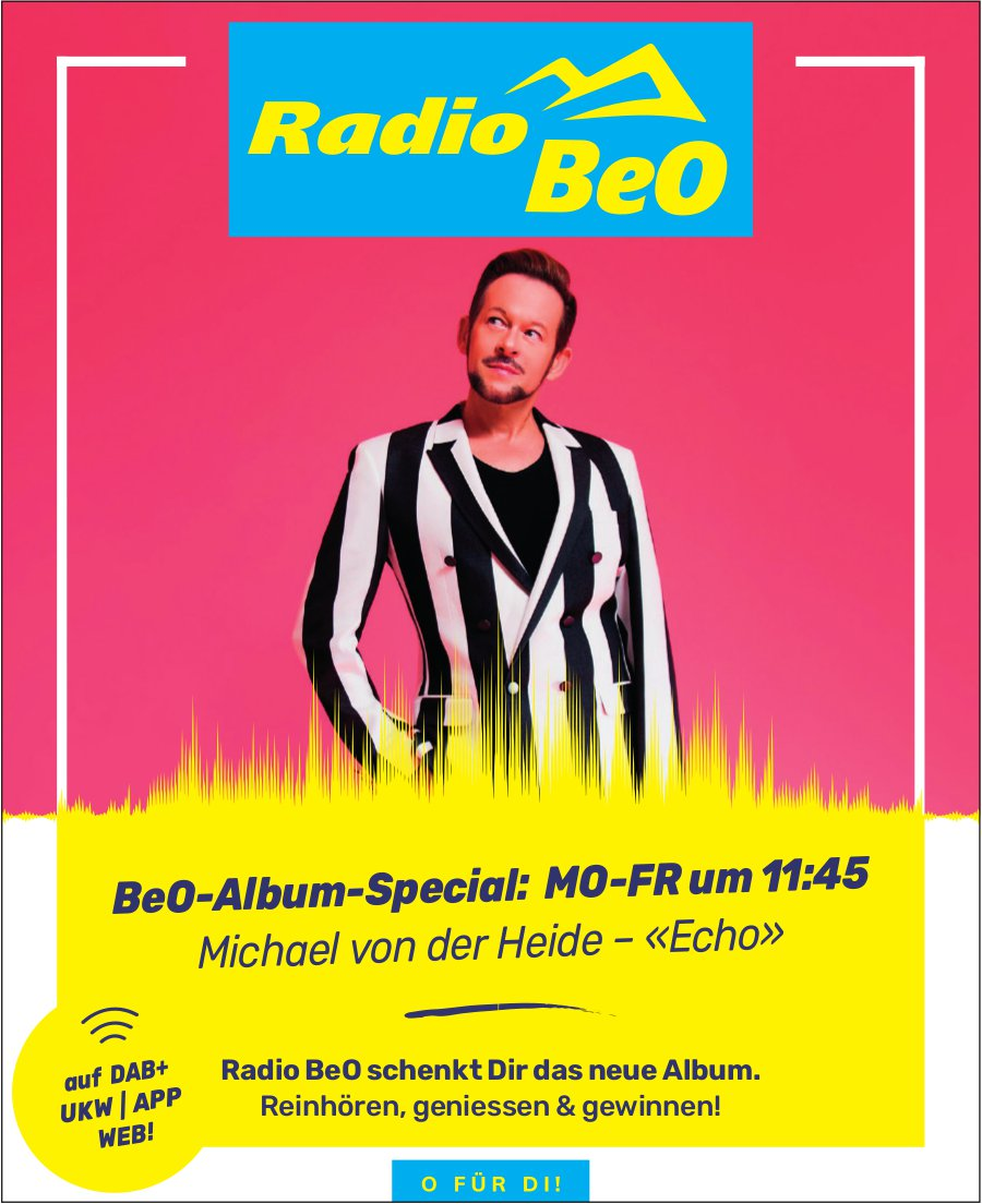 Radio BeO - BeO-Album-Special: Michael von der Heide - «Echo»