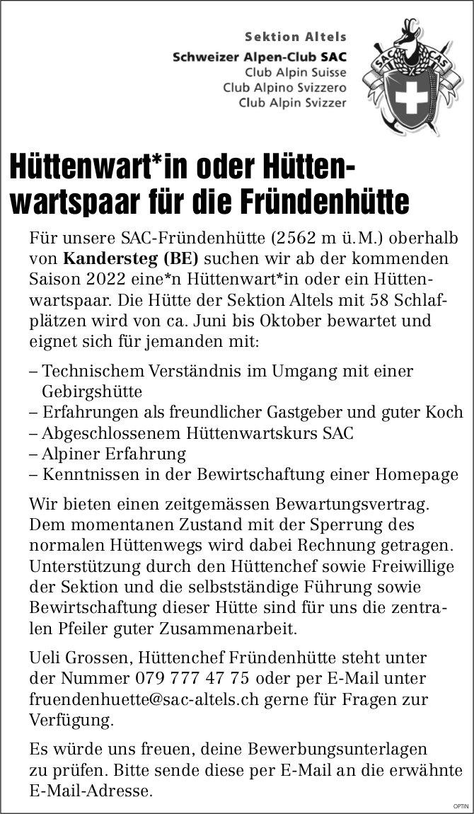 Hüttenwart*in oder Hüttenwartspaar für die Fründenhütte, Schweizer Alpen-Club SAC, Kandersteg BE, gesucht