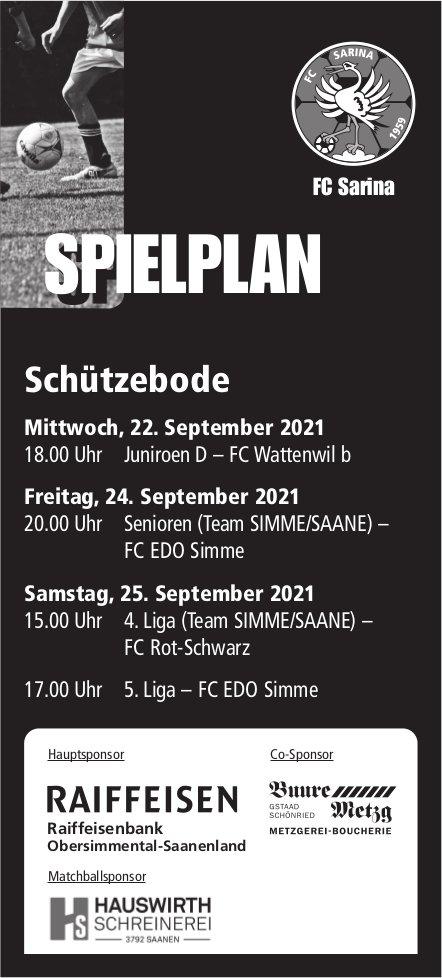 Spielplan FC Sarina, 22. / 24. / 25. September, Schützebode, Gstaad