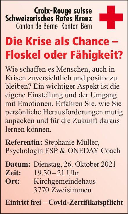 Die Krise als Chance – Floskel oder Fähigkeit?, 26. Oktober, Kirchgemeindehaus, Zweisimmen