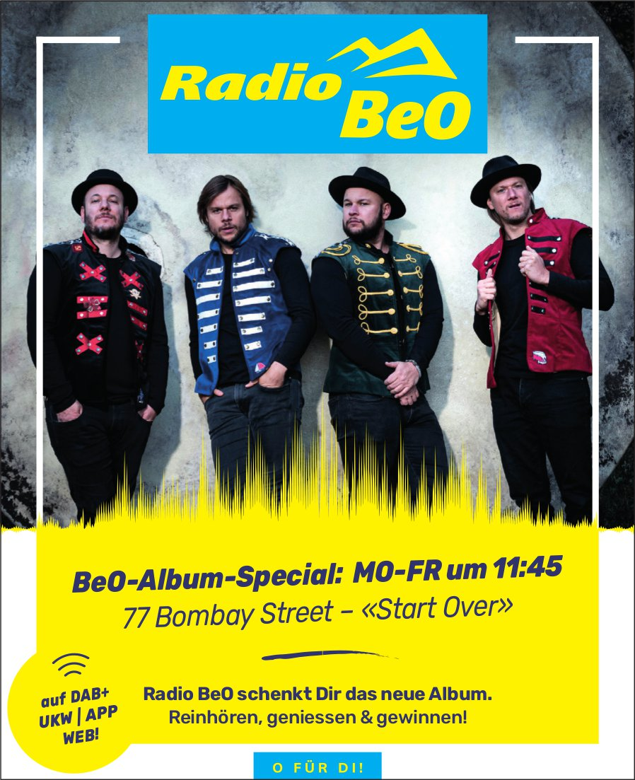 Radio BeO - BeO-Album-Special: 77 Bombay Street – «Start Over»
