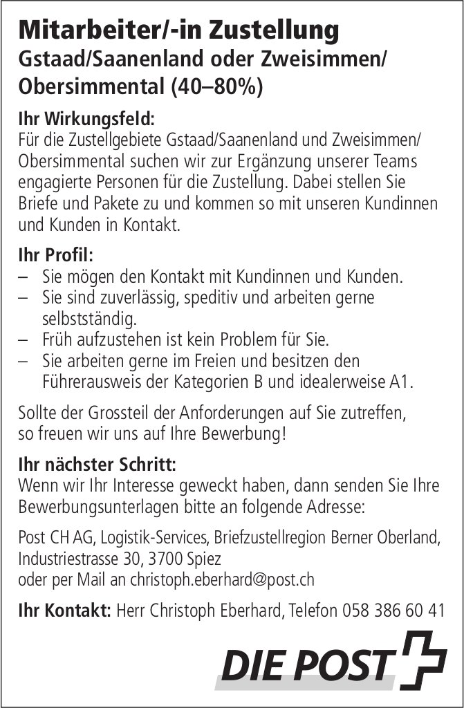 Mitarbeiter/-in Zustellung 40-80%, Gstaad/Saanenland oder Zweisimmen/ Obersimmental, gesucht