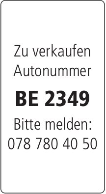 Autonummer BE 2349 zu verkaufen