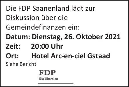 Diskussion über die Gemeindefinanzen, 26. Oktober, Hotel Arc-en-ciel, Gstaad