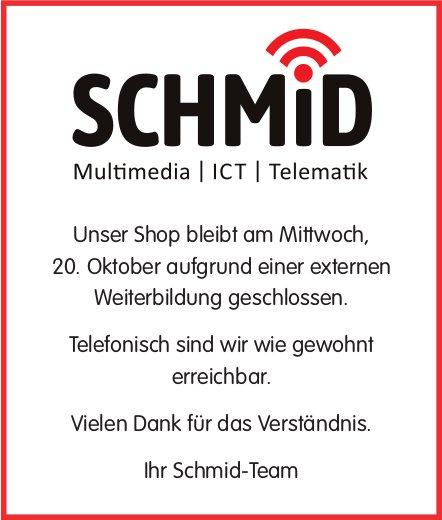 Schmid Multimedia, ICT, Telematik, Gstaad - Unser Shop bleibt am Mittwoch,  20. Oktober aufgrund einer externen Weiterbildung geschlossen