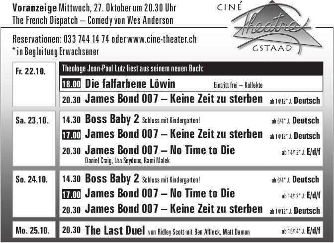 Kinoprogramm, 22. - 25. Oktober, Ciné Theatre, Gstaad