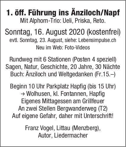 1. öff. Führung, 16. August, ins Änziloch/Napf