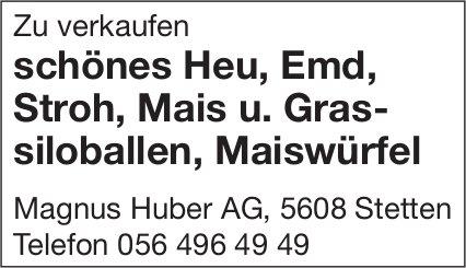 Magnus Huber AG, Stetten - schönes Heu, Emd,  Stroh,  Mais u. Grassiloballen,  Maiswürfel zu verkaufen