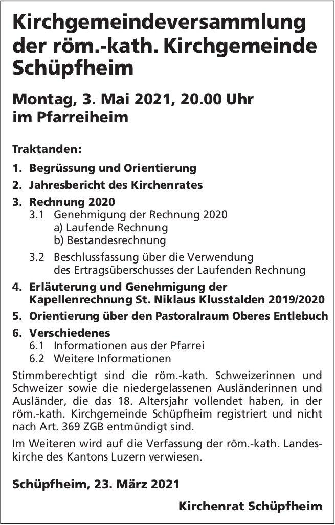 Kirchgemeindeversammlung der röm.-kath. Kirchgemeinde, 3. Mai, Pfarreiheim, Schüpfheim