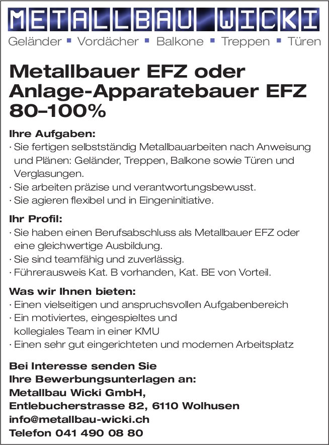 Metallbauer EFZ oder Anlage-Apparatebauer EFZ 80–100%, Metallbau Wicki GmbH, Wolhusen, gesucht