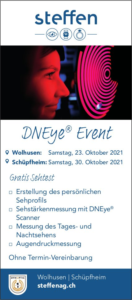 DNEye Event, 23. + 30. Oktober, Steffen AG, Wolhusen & Schüpfheim