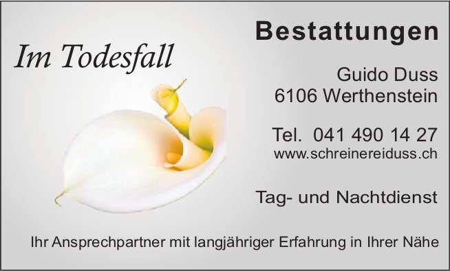 Schreinerei Duss, Werthenstein - Bestattungen, Tag- und Nachtdienst