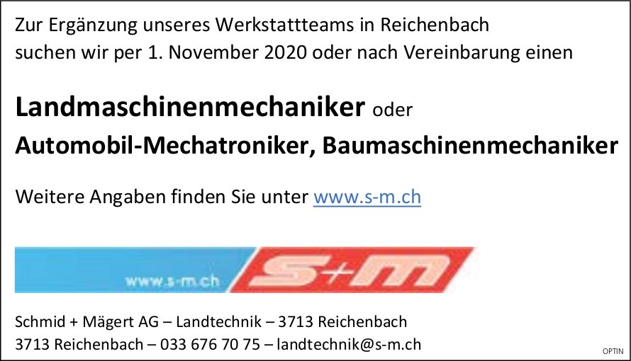 Landmaschinenmechaniker oder Automobil-Mechatroniker, Baumaschinenmechaniker, Schmid + Mägert AG, Reichenbach,  gesucht