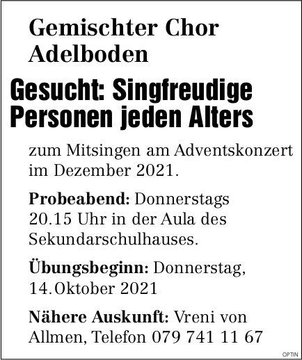 Gemischter Chor, Adelboden - Singfreudige Personen jeden Alters gesucht
