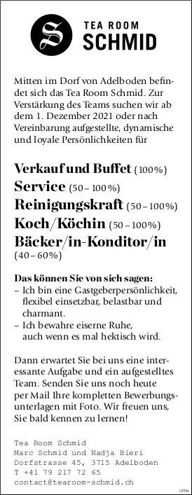Verkauf/Buffet, Service,  Reinigung,  Koch,  Bäcker jeweils m/w, Tea Room Schmid, Adelboden,  gesucht