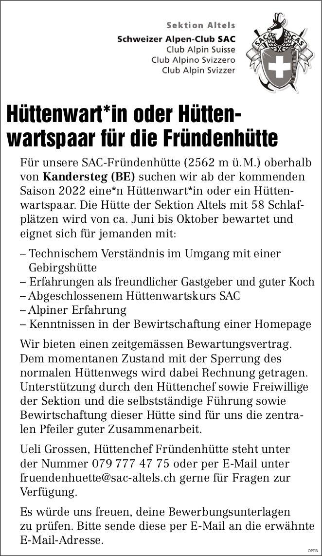Hüttenwart*in oder Hüttenwartspaar, SAC Fründenhütte, Kandersteg, gesucht