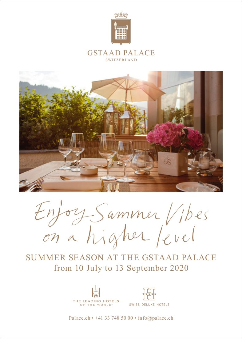 Gstaad Palace - Enjoy Summer Vibes on a higher level