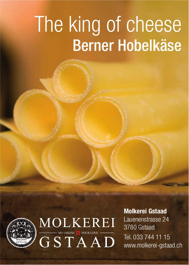 Molkerei, Gstaad - The king of cheese, Berner Hobelkäse