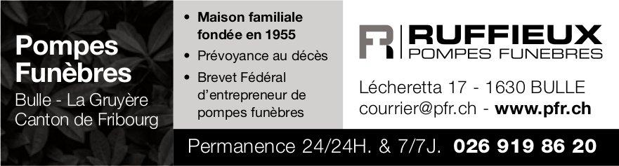 RUFFIEUX POMPES FUNEBRES, Bulle, Maison familiale fondée en 1955