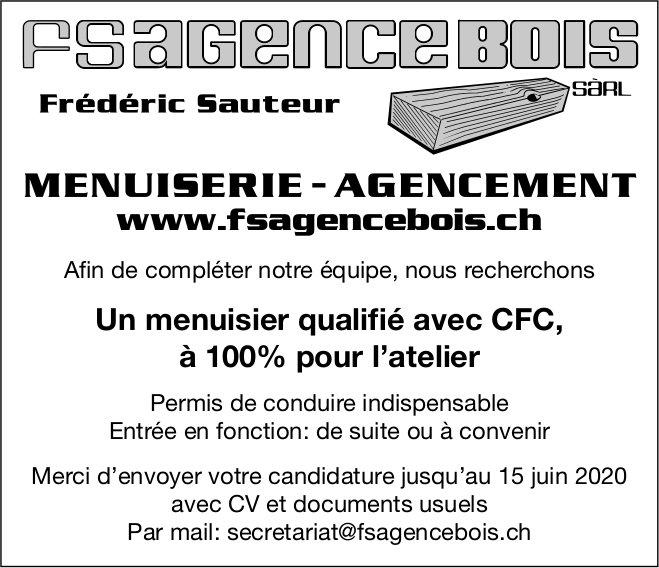 Un menuisier qualifié avec CFC, à 100% pour l'atelier, Fsagence Bois Sàrl, recherché