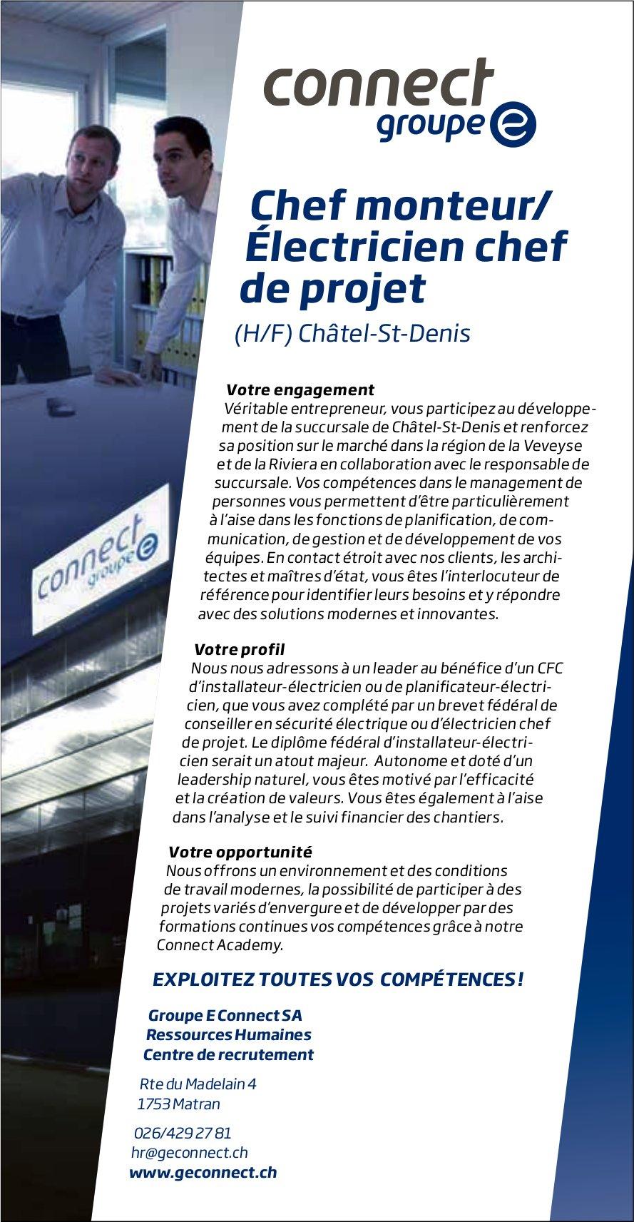 Chef monteur/Électricien chef de projet (h/f), Connect group, Châtel-st-denis, recherché