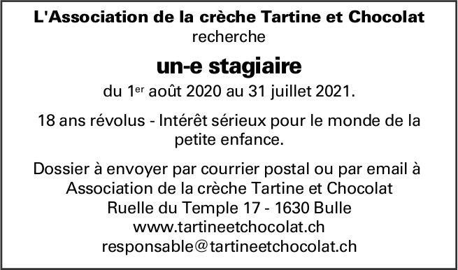 Un-e stagiaire, L'association de la crèche Tartine et Chocolat,  Bulle,  recherché