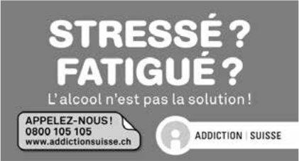 ADDICTION SUISSE - STRESSÉ FATIGUÉ?l'alcool n'est pas la solution!