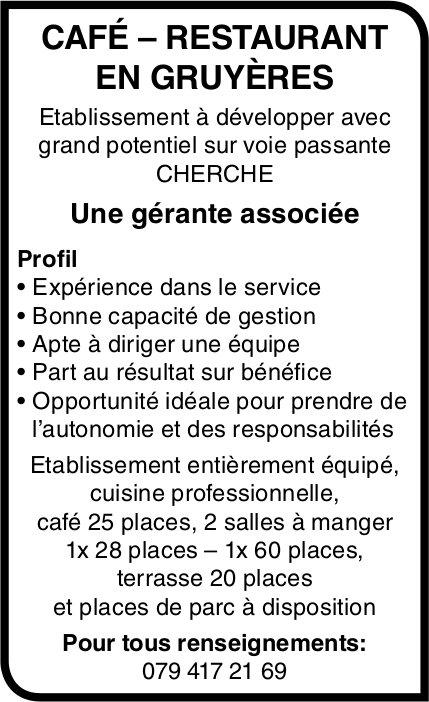 Une gérante associée, Café – Restaurant en Gruyères, Gruyères,  recherché