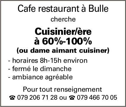 Cuisinier/ère à 60%-100%, Bulle,  recherché